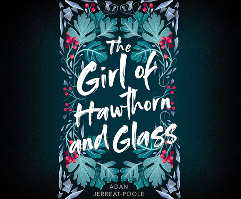 The Girl of Hawthorn and Glass (Metamorphosis #1) Cover Image