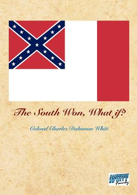 The South Won, What If? Cover Image