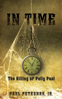 In Time: The Killing of Polly Paul cover