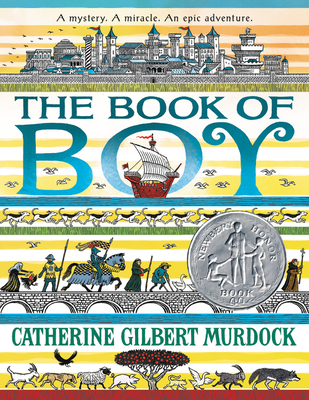 The Book of Boy Catherine Gilbert Murdock, Greenwillow Books, $7.99,
