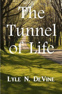 The Tunnel of Life Cover Image