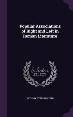 Popular Associations of Right and Left in Roman Literature Cover Image