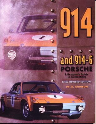 914 Porsche: A Restorer's Guide to Authenticity Cover Image