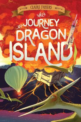 The Journey to Dragon Island (Accidental Pirates #2) Cover Image