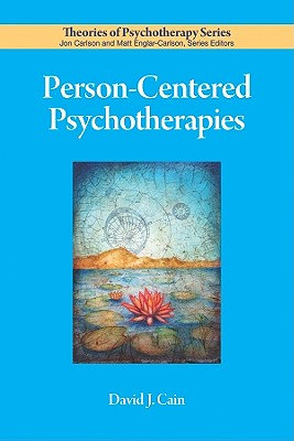 Person-Centered Psychotherapies (Theories of Psychotherapy Series(r)) Cover Image