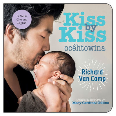 Kiss by Kiss / Ocêtôwina: A Counting Book for Families Cover Image