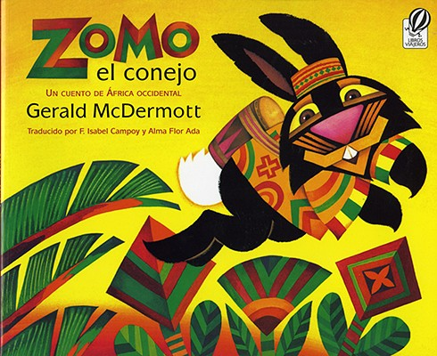 Zomo El Conejo: Un Cuento de Africa Occidental / Zomo the Rabbit Cover Image