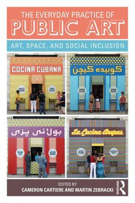 The Everyday Practice of Public Art: Art, Space, and Social Inclusion Cover Image