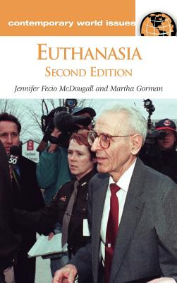 Euthanasia: A Reference Handbook (Contemporary World Issues) Cover Image