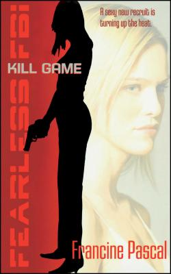 Kill Game (Fearless FBI #1) Cover Image