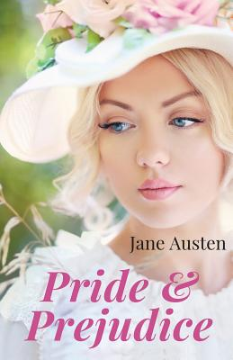 Pride and Prejudice: A novel by Jane Austen (unabridged edition) Cover Image