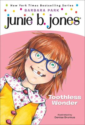 Junie B., First Grader: Toothless Wonder Cover Image