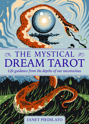 The Mystical Dream Tarot: Life Guidance from the Depths of Our Unconscious Cover Image