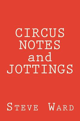 CIRCUS NOTES and JOTTINGS Cover Image