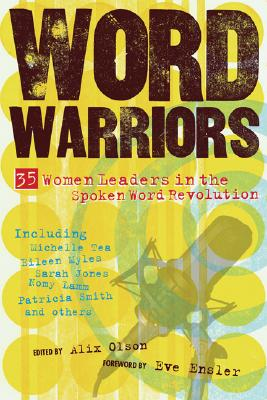 Word Warriors: 35 Women Leaders in the Spoken Word Revolution Cover Image