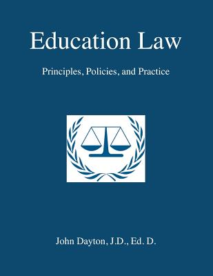 Education Law: Principles, Policies & Practice Cover Image