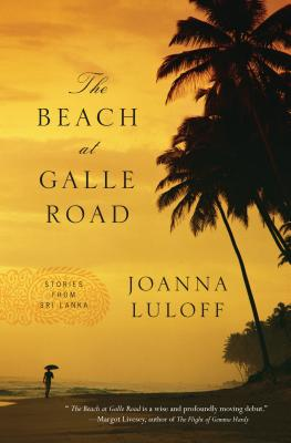 The Beach at Galle Road: Stories from Sri Lanka Cover Image
