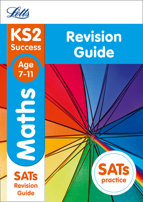 Letts KS2 SATs Revision Success - New 2014 Curriculum