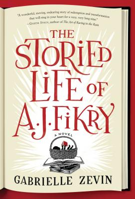 The Storied Life of A. J. Fikry (Hardcover) By Gabrielle Zevin