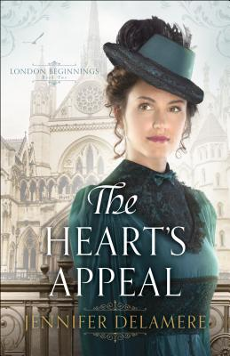 The Heart's Appeal (London Beginnings #2) Cover Image