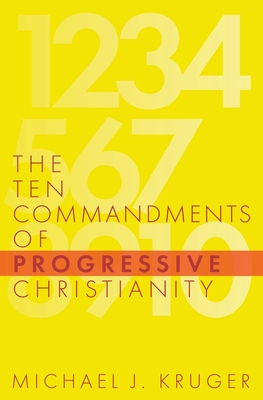 The Ten Commandments of Progressive Christianity Cover Image