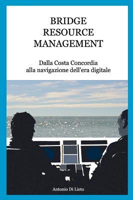 Bridge Resource Management: Dalla Costa Concordia alla navigazione dell'era digitale Cover Image