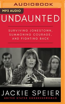 Undaunted: Surviving Jonestown, Summoning Courage, and Fighting Back Cover Image