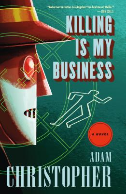 Killing Is My Business: A Ray Electromatic Mystery (Ray Electromatic Mysteries #2) Cover Image