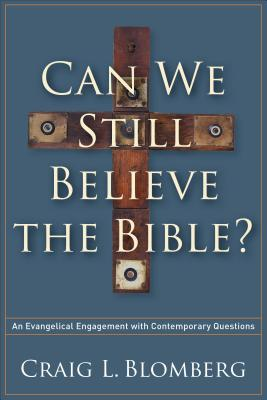 Cover for Can We Still Believe the Bible?