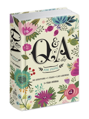 Q&A a Day for Moms: A 5-Year Journal Cover Image