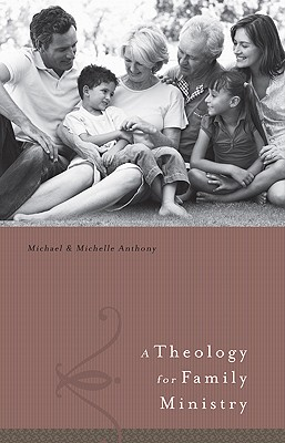 A Theology for Family Ministries Cover