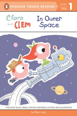 Clara and Clem in Outer Space (Penguin Young Readers, Level 1) Cover Image