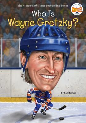 Who Is Wayne Gretzky? (Who Was?) Cover Image