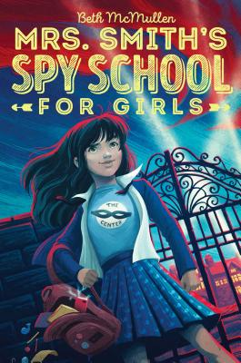 Mrs. Smith's Spy School for Girls cover