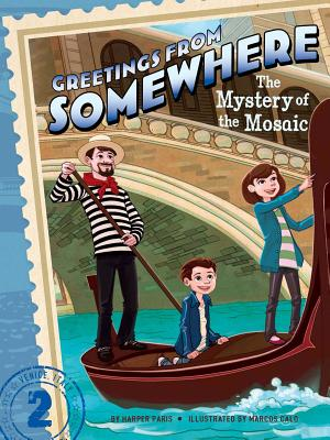 Cover for The Mystery of the Mosaic (Greetings from Somewhere #2)