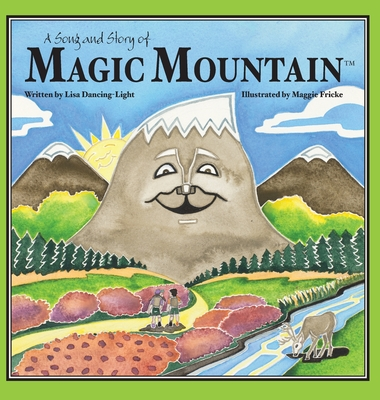 A Song and Story of Magic Mountain Cover Image
