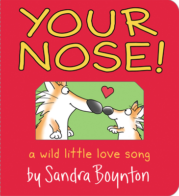 Your Nose! (Boynton on Board) Cover Image
