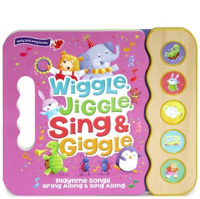 Wiggle Jiggle Sing and Giggle Cover Image
