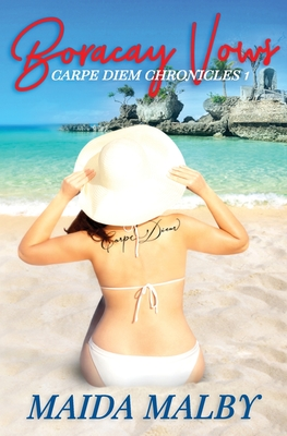 Boracay Vows: Carpe Diem Chronicles 1 Cover Image
