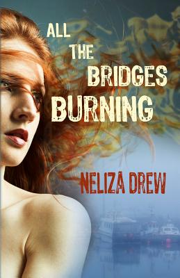 All the Bridges Burning Cover Image