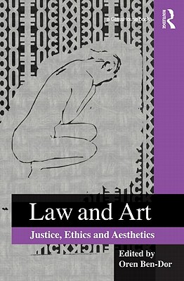 Law and Art: Justice, Ethics and Aesthetics Cover Image