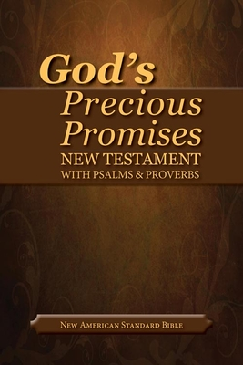 God's Precious Promises New Testament-NASB-With Psalms and Proverbs Cover Image