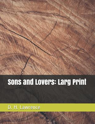 Sons and Lovers: Larg Print Cover Image