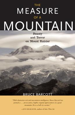 The Measure of a Mountain: Beauty and Terror on Mount Rainier Cover Image