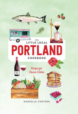 Little Local Portland Cookbook Cover Image