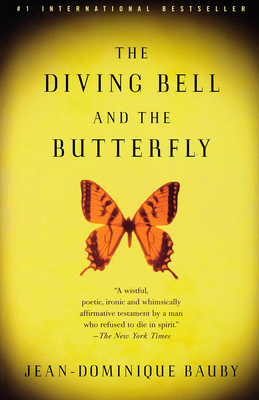 The Diving Bell and the Butterfly: A Memoir of Life in Death (Vintage International) Cover Image
