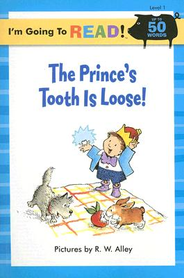 The Prince's Tooth Is Loose! Cover