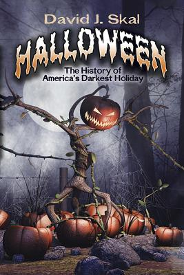 Halloween: The History of America's Darkest Holiday Cover Image