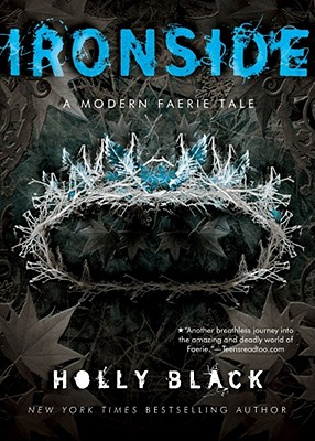 Ironside: A Modern Faery's Tale (Modern Faerie Tale) Cover Image