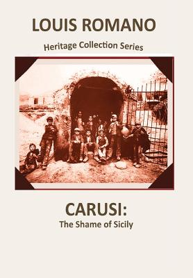 Carusi: The Shame of Sicily (Heritage Collection #1) Cover Image